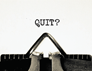 When should you quit your Ph.D.?